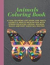 Animals Coloring Book A F U N C O L O R I N G G I F T B O O K F O R P A R T Y L O V E R S: Adult Coloring Books :100 Amazi...