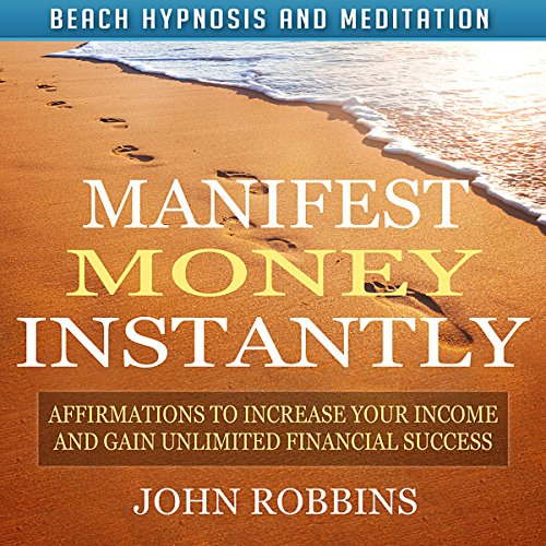 Manifest Money Instantly audiobook cover art