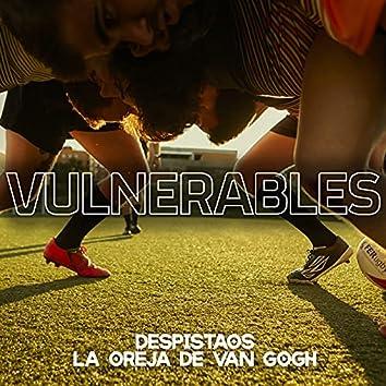 Vulnerables (feat. La Oreja de Van Gogh)