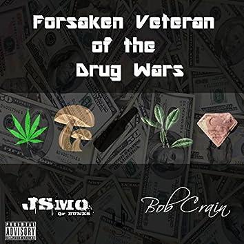 Forsaken Veteran of the Drug Wars