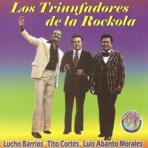 Tito Cortés, Lucho Barrios & Luis Abanto Morales