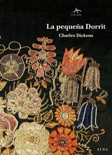 La pequeña Dorrit (Clásica Maior) (Spanish Edition)