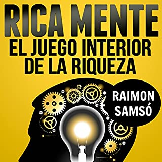 Rica Mente: el juego interior de la riqueza [The Inner Game of Wealth] cover art