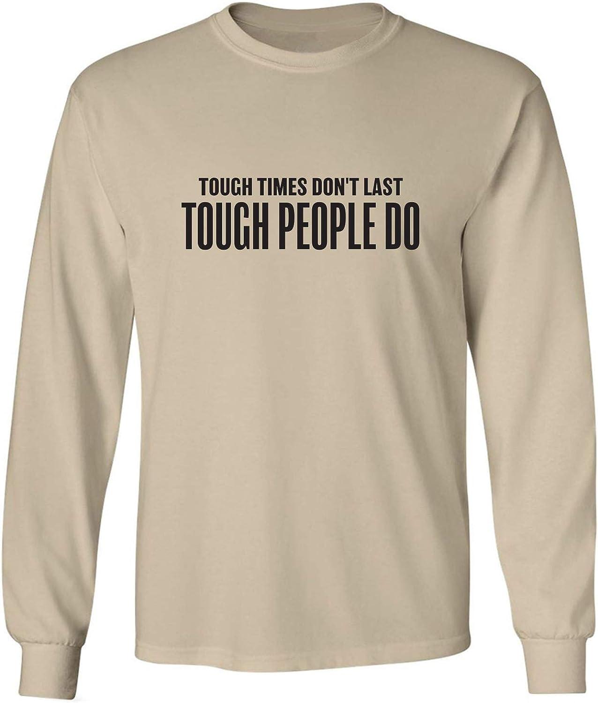 zerogravitee Tough Times Don't Last Adult Long Sleeve T-Shirt
