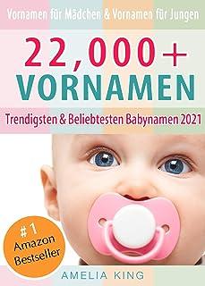 Vornamen: Babynamen-Buch mit 22.000+ Vornamen für Mädchen,