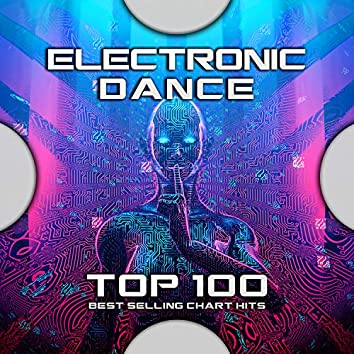 Electronic Dance Music Top 100 Best Selling Chart Hits