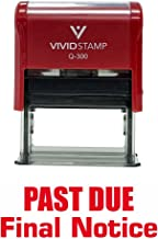 Past Due Final Notice Self Inking Rubber Stamp (Red Ink) - Large
