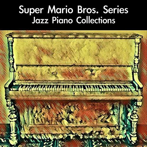 "New Super Mario Bros. Wii Title Theme: Jazz Piano Version (From ""New Super Mario Bros. Wii"")"