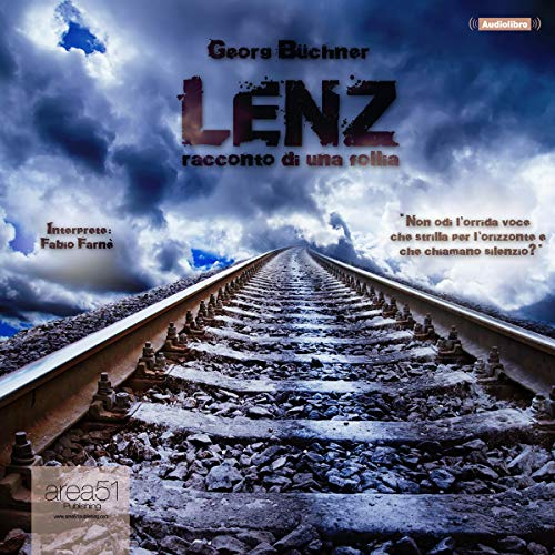 Lenz: Racconto di una follia [Lenz: A tale of madness]                    By:                                                                                                                                 Georg Büchner                               Narrated by:                                                                                                                                 Fabio Farnè                      Length: 1 hr and 35 mins     Not rated yet     Overall 0.0