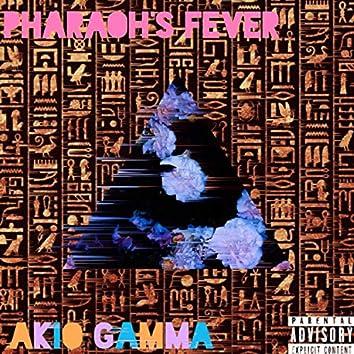 Pharaoh's Fever