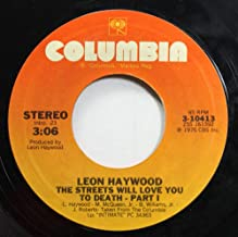 L.HAYWOOD, M.MCQUEEN 45 RPM THE STREETS WILL LOVE YOU TO DEATH - PART 1 / THE STREETS WILL LOVE YOU TO DEATH - PART 2