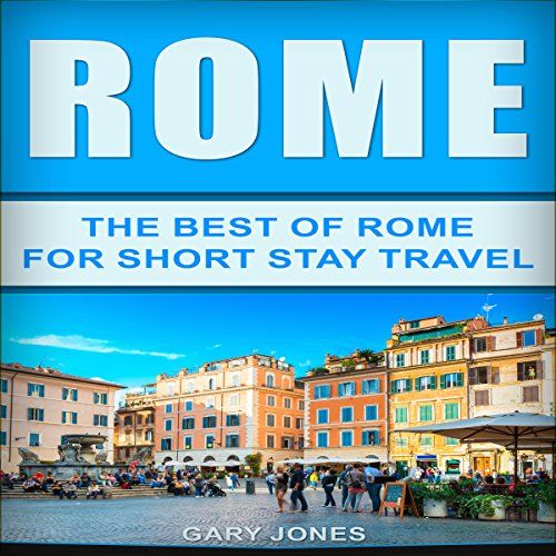 『Rome: The Best of Rome for Short Stay Travel』のカバーアート