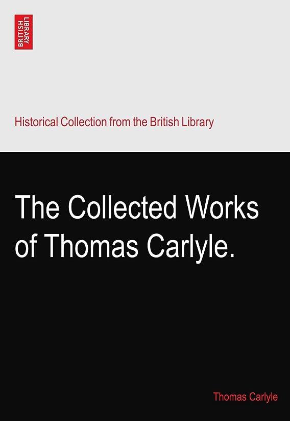 感謝祭アパル今までThe Collected Works of Thomas Carlyle.