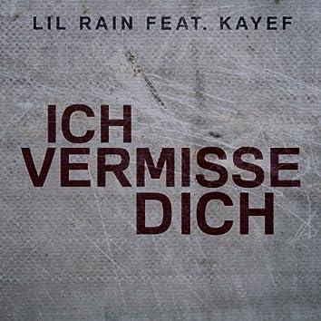 Ich vermisse Dich (feat. KAYEF)