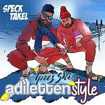 Adilettenstyle (Après Ski Version)