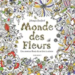 Monde des fleurs de Johanna Basford