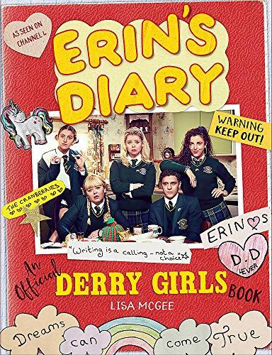 Erin's Diary: An Official Derry Girls Book: An Official Derry Girls Book