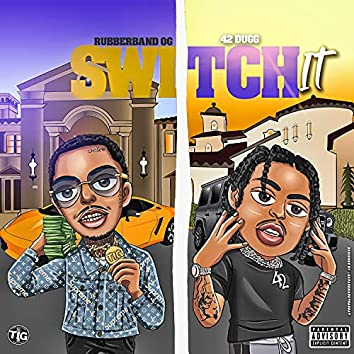 Switch It (feat. 42 Dugg)