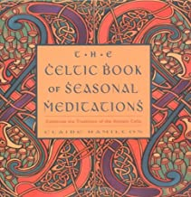 Celtic Book of Seasonal Meditations: Celebrate the Traditions of the Ancient Celts