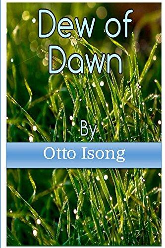 Dew Of Dawn (English Edition)