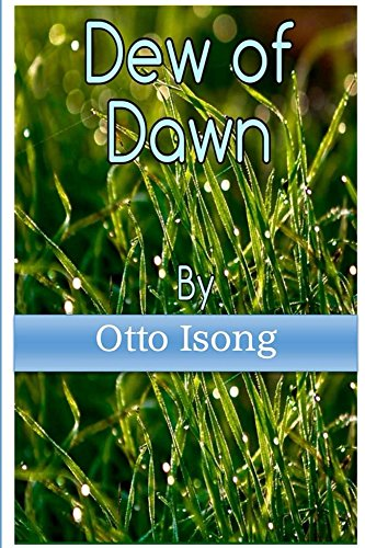 Dew Of Dawn (English Edition)