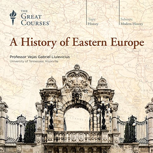 A History of Eastern Europe audiobook cover art