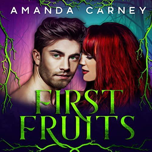 First Fruits                   By:                                                                                                                                 Amanda Carney                               Narrated by:                                                                                                                                 Lynn Norris                      Length: 8 hrs and 9 mins     33 ratings     Overall 3.9