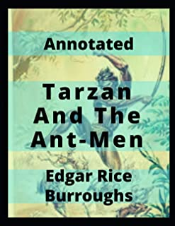 Tarzan and the Ant-Men Annotated