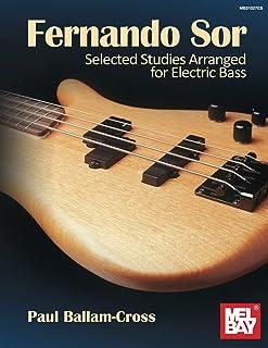 Fernando Sor: Selected Studies Arranged for Electric Bass