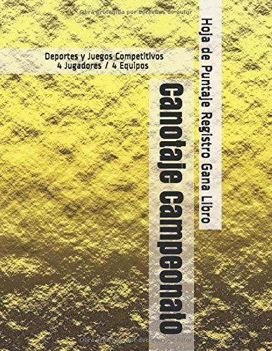 Canotaje Campeonato - Deportes y Juegos Competitivos - 4 Jugadores / 4 Equipos - Hoja de Puntaje Registro Gana Libro