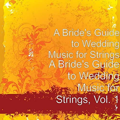 A Bride's Guide to Wedding Music for Strings