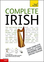 Complete Irish Beginner to Intermediate Course: Learn to read, write, speak and understand a new language (Teach Yourself)