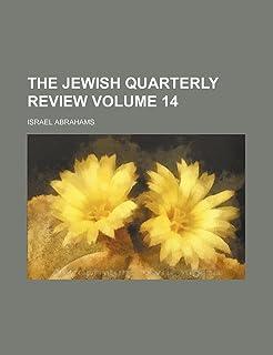 The Jewish Quarterly Review Volume 14