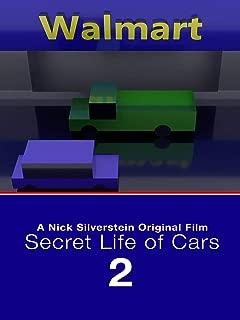 Secret Life of Cars 2