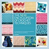 The New Encyclopedia of Crochet Techniques by Jan Eaton (2013-02-21)