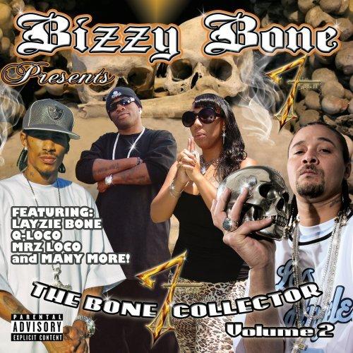 Bizzy Bone Presents The Bone Collector Volume 2 [Explicit]