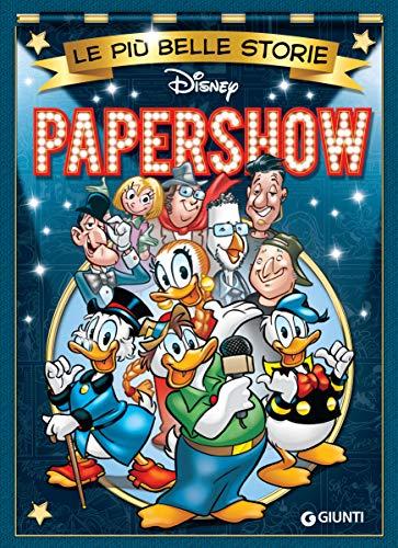 Le più belle storie. Papershow (Storie a fumetti Vol. 60)