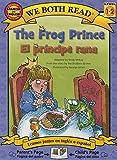 The Frog Prince/El Principe Rana: Spanish/English (We Both Read - Level 1-2) (English and Spanish Edition)