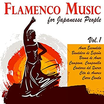 Flamenco Music for Japanese People Vol. 1