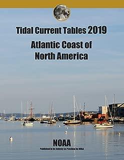 Tidal Current Tables 2019: Atlantic Coast of North America