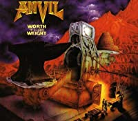 Worth the Weight by Anvil (2011-11-28)