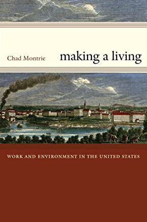 Making a Living: Work and Environment in the United States (English Edition)