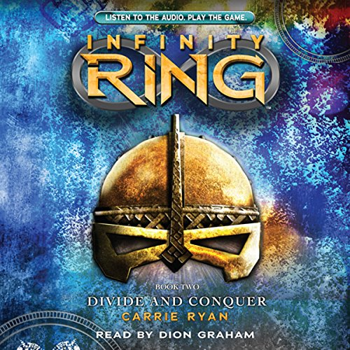Divide and Conquer: Infinity Ring, Book 2