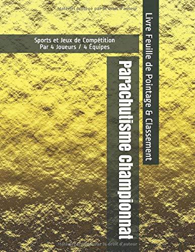 Parachutisme Championnat - Sports et Jeux de Compétition - Par 4 Joueurs / 4 Équipes - Livre Feuille de Pointage & Classement
