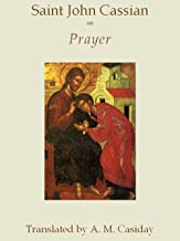 john cassian prayer