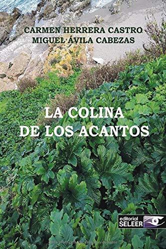 LA COLINA DE LOS ACANTOS