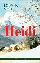 Heidi (Weihnachtsedition): Illustrierte Ausgabe des beliebten Kinderbuch-Klassikers: Heidis Lehr- und Wanderjahre & Heidi kann brauchen, was es gelernt hat (German Edition)