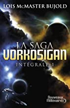 L'intégrale: Chute libre ; L'honneur de Cordelia ; Barrayar (La saga Vorkosigan (1)) (French Edition)