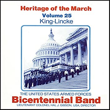 Heritage of the March, Vol. 25: King-Lincke