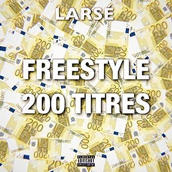 Freestyle 200 Titres